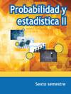 Probabilidad y estadística II Sexto Semestre Telebachillerato 2021-2022