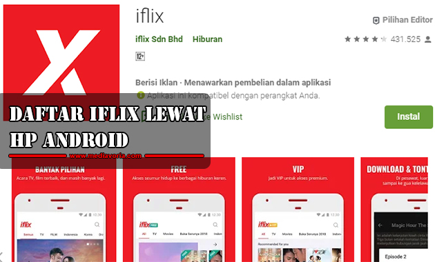 Daftar Iflix lewat Hp Android
