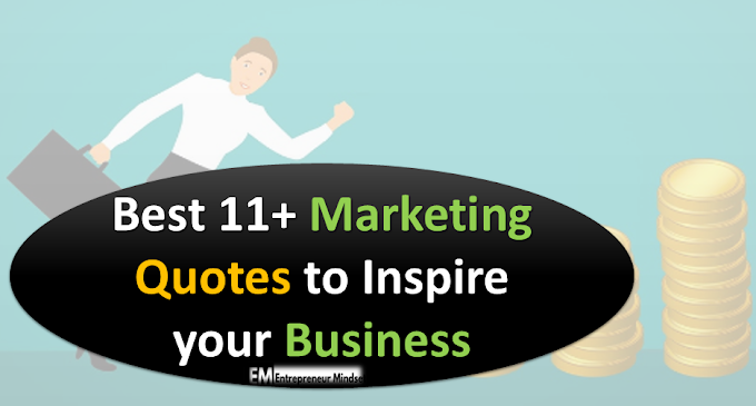 11+Best Inspirational Marketing Quotes to inspire  your Business  with Images