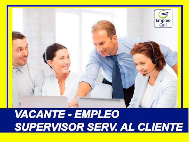 Oferta de Trabajo y Empleo en Cali como Supervisor de Servicio al Cliente