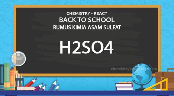 Rumus Kimia Asam Sulfat H2SO4
