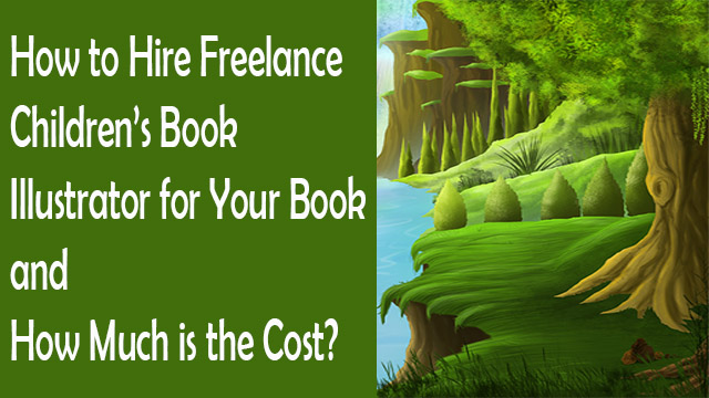 How-to-Hire-Freelance-Childrens-Book-Illustrator-for-Your-Book-and-How-Much-is-the-Cost