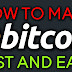 how to make bitcoin fast