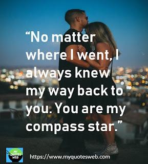 No matter where i went   romantic quotes