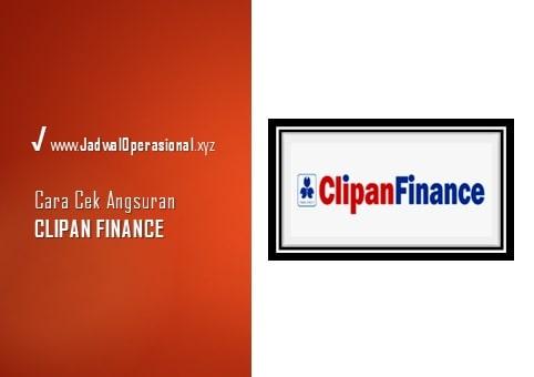 Cek Angsuran Clipan Finance