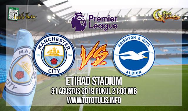 Prediksi Manchester City vs Brighton & Hove Albion 31 Agustus 2019