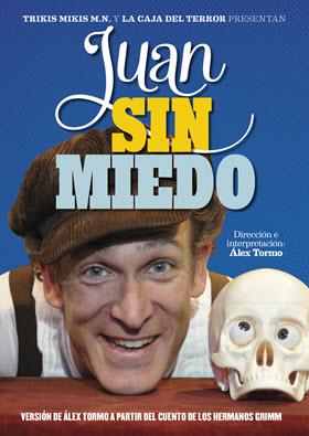Juan sin miedo, cuento de los Hermanos Grimm, en el Teatro La Caja del Terror