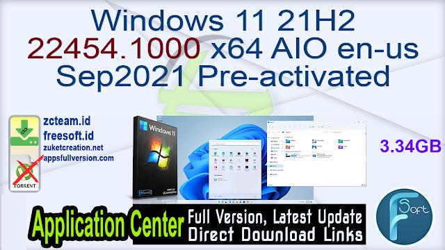 Windows 11 21H2 22454.1000 x64 AIO en-us Sep2021 Pre-activated