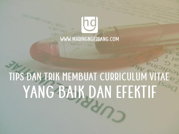 Tips Membuat Curriculum Vitae yang Baik dan Efektif