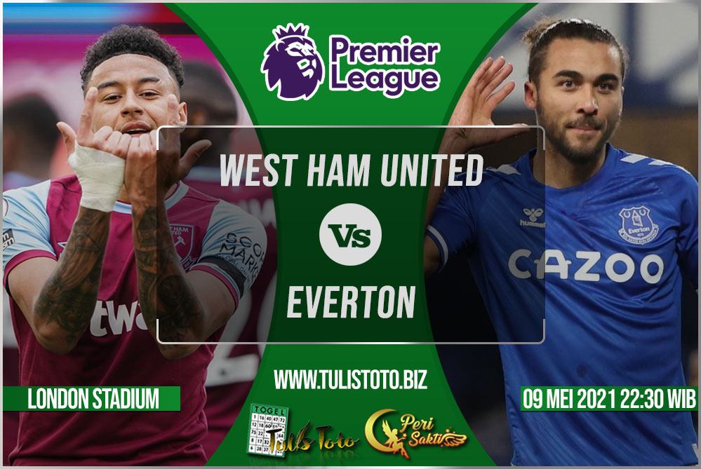 Prediksi West Ham United vs Everton 09 Mei 2021