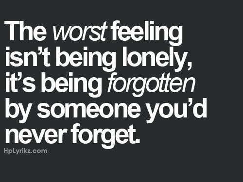 the worst feeling in life - sad love quotes