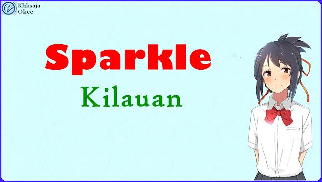Lirik terjemahan bahasa indonesia Sparkle - RADWIMPS bahasa indonesia
