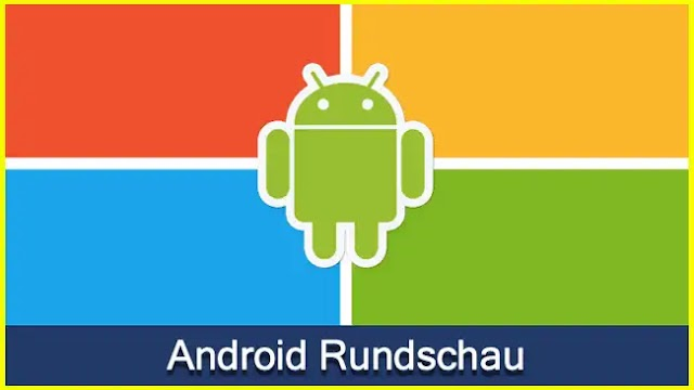 Android Rundschau KW 15/21 with Edge, Bing and OneDrive