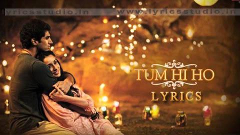 tum hi ho lyrics in hindi - Arijit Singh