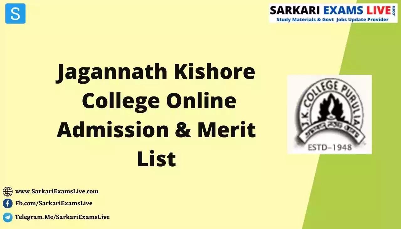 Jagannath Kishore College Merit List 2021