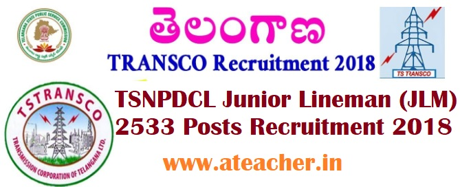 Telangana (TS) TSNPDCL Junior Lineman (JLM) 2533 Posts Recruitment 2018