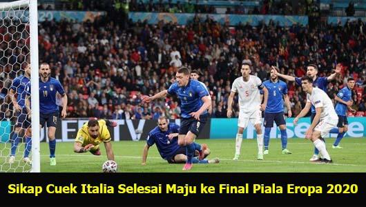 Sikap Cuek Italia Selesai Maju ke Final Piala Eropa 2020