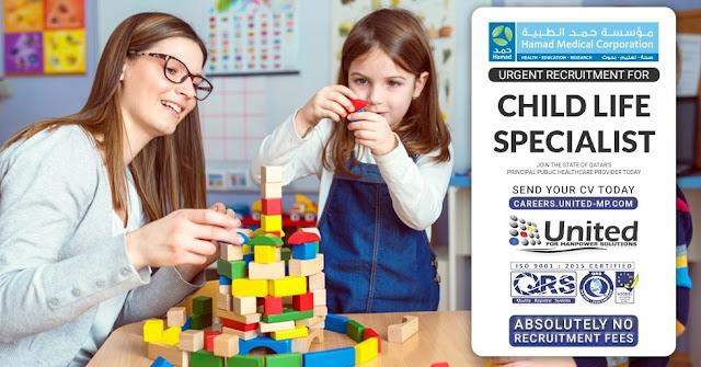 Urgent recruitment for Child Life Specialist - Hamad Medical Corporation, Qatar.