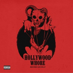 Baixar Hollywood Whore - Machine Gun Kelly Mp3