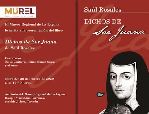 NOTICIAS Dichos de Sor Juana, nuevo libro de Saúl Rosales | Redacción Bitácora de vuelos