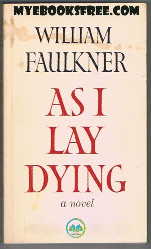 As I Lay Dying by William Faulkner Pdf Download