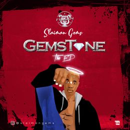 MUSIC: EP/ALBUM: Slaiman Gems - Gemstones