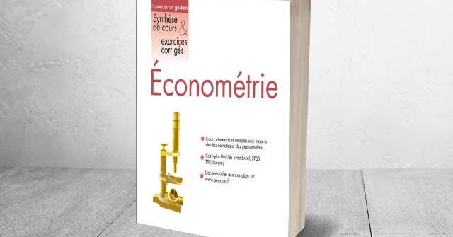 Économétrie Synthex, Synthèse de cours et exercices ...