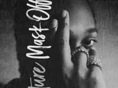 Music: Mask Off - Future (throwback songs)