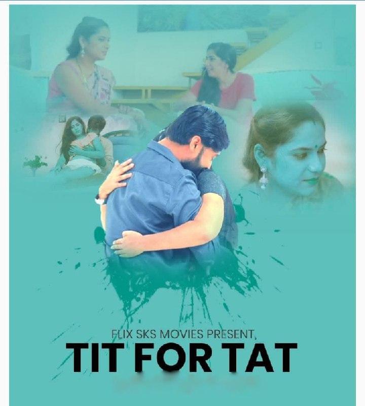 Tit For Tat 2020 Hindi S01 E03-04 FlixSKSMovies 720p HDRip 490MB x264