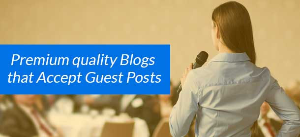 Premium Quality list of 200+ Blogs that Accept Guest Posts : Wikiaskme