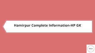||Hamirpur District gk|| Hamirpur District gk||Hamirpur District gk in hindi||