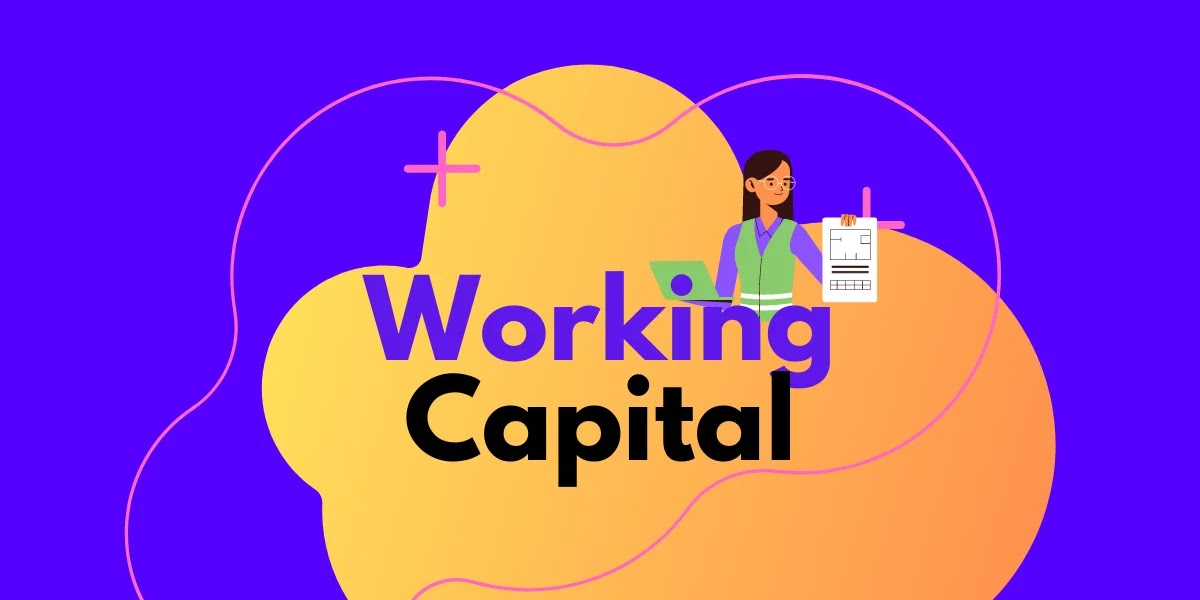 working capital guide for 2021 - formula and calculation by zerobizz