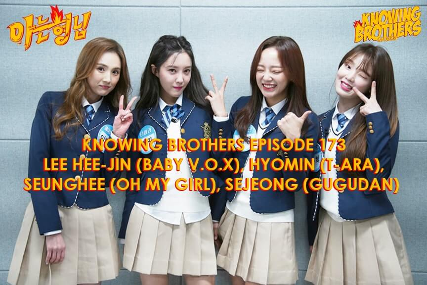 Nonton streaming online & download Knowing Brothers episode 173 bintang tamu Lee Hee-jin (Baby V.O.X), Hyomin (T-ara), Seunghee (Oh My Girl), & Sejeong (Gugudan) sub Indo