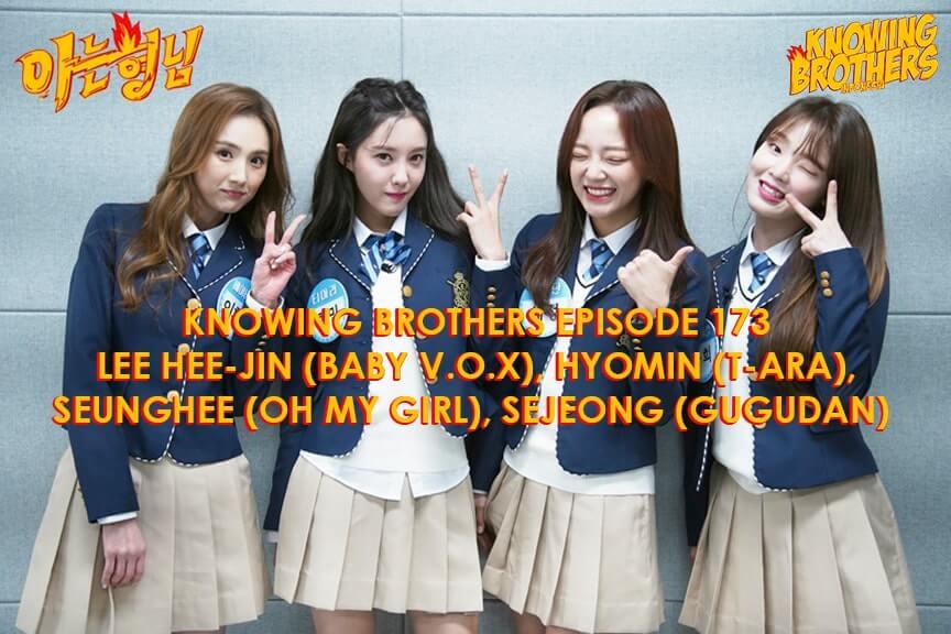Nonton streaming online & download Knowing Bros eps 173 bintang tamu Lee Hee-jin (Baby V.O.X), Hyomin (T-ara), Seunghee (Oh My Girl), & Sejeong (Gugudan) subtitle bahasa Indonesia