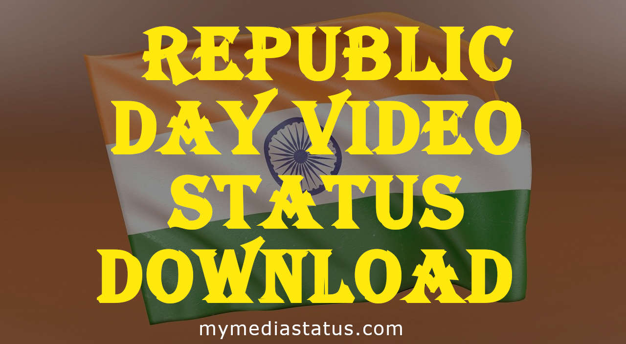 2021 Republic Day Status Video Download Free for WhatsApp, FB and IG