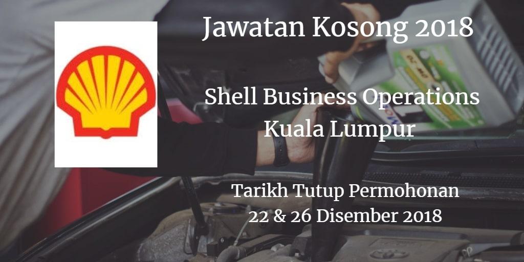 Jawatan Kosong Shell Business Operations Kuala Lumpur 22 & 26 Disember 2018