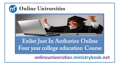 Enlist Just In Authorize Online Four year college education Course