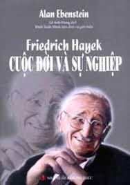 Friedrich Hayek cuộc đời và tư tưởng - Alan Ebenstein