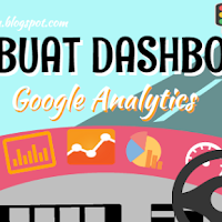 Membuat Dashboard Google Analytics
