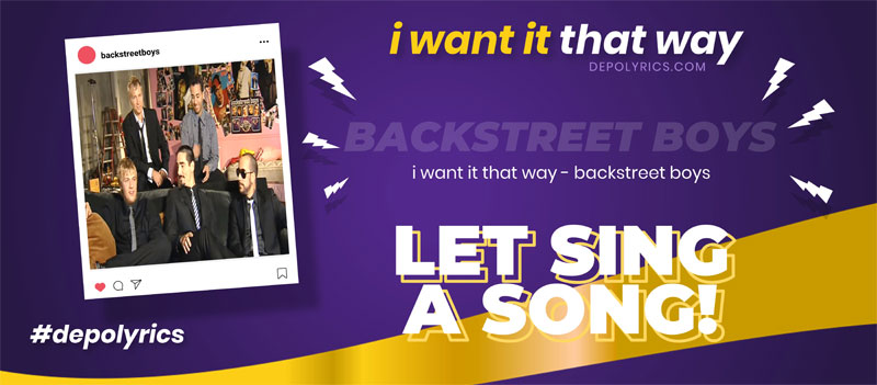 Canzone Testi Traduzione Backstreet Boys - I Want It That Way (Italian Translation) Traduzione Italiana