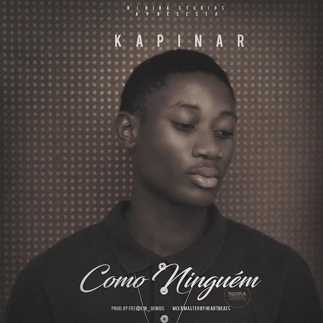 Kapinar - Como Ninguem (Prod. Fre@kin Genius)