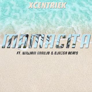 Xcentriek, Djagga Beats, William Araujo - Mamacita  [Download]