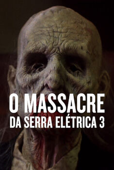 O Massacre da Serra Elétrica 3 Torrent – BluRay 720p Dual Áudio