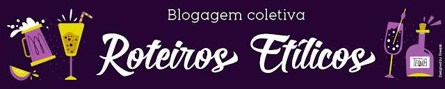 Banner Blogagem Coletiva - Roteiros Etílicos