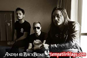 Kumpulan Lirik Lagu Andra And The Backbone Terbaru