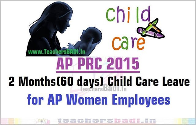 Child Care Leave,AP Women Employees,GO.132,PRC 2015