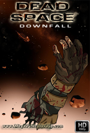 Dead Space Downfall [1080p] [Latino-Ingles] [MEGA]