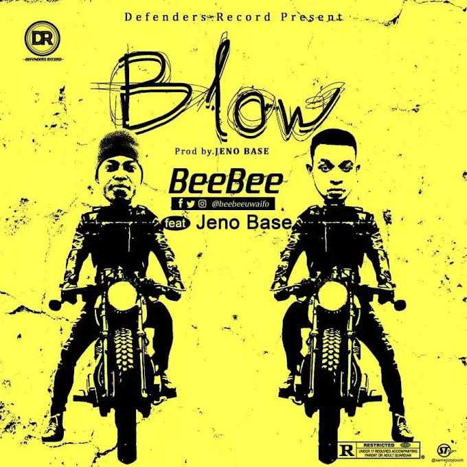 Download: Beebee – Blow Ft Jenobase