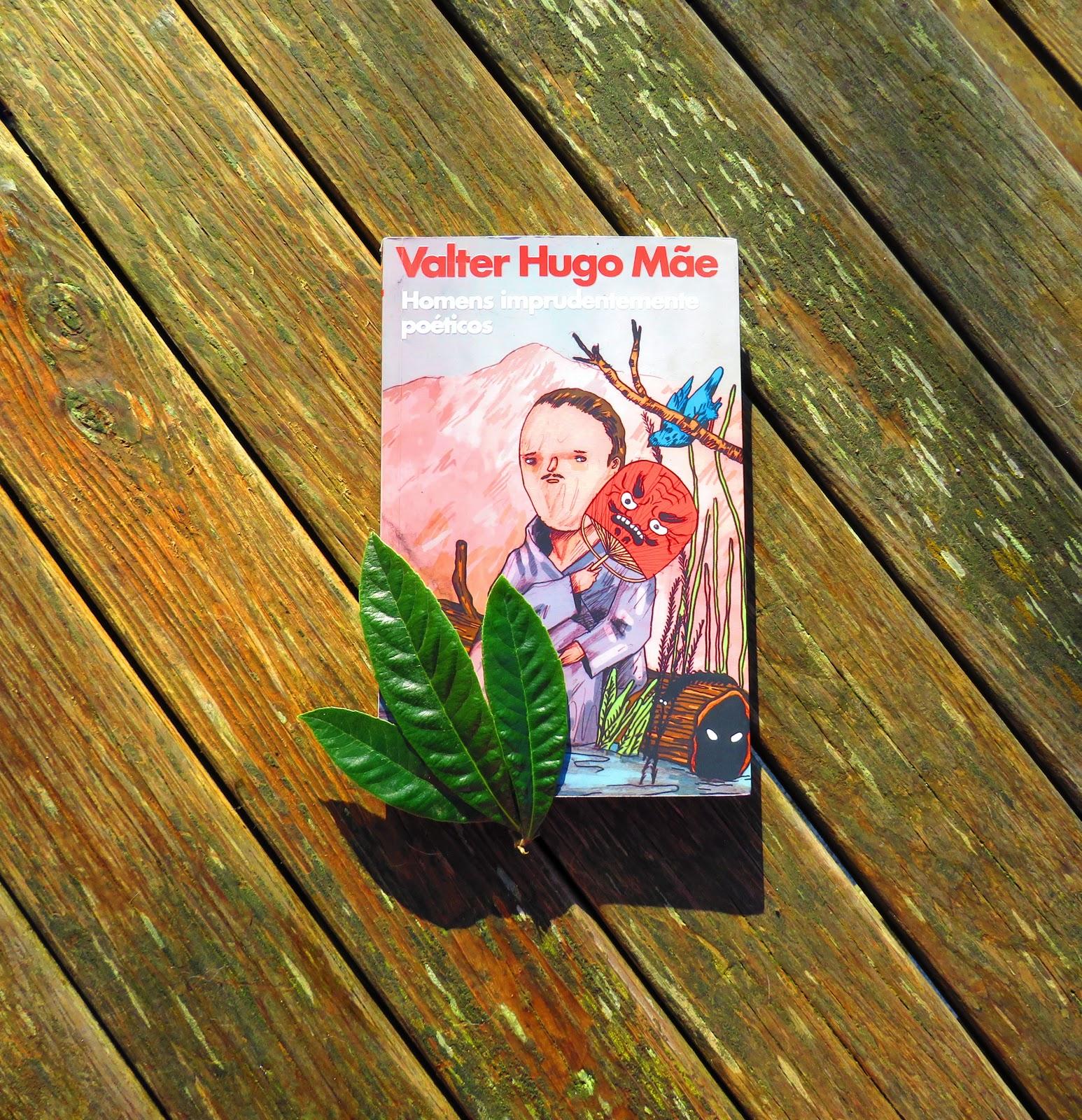 """Homens imprudentemente poéticos"" de Valter Hugo Mãe ..."