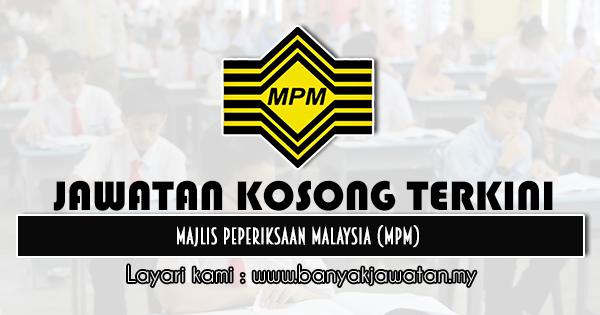 Jawatan Kosong 2020 di Majlis Peperiksaan Malaysia (MPM)